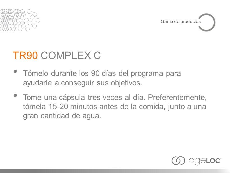 TR90 COMPLEX C Tómelo durante los 90 días del programa para ayudarle a conseguir sus objetivos. Tome una cápsula tres veces al día. Preferentemente, t