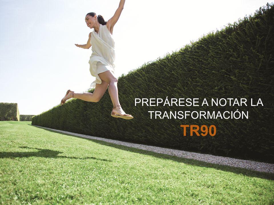 PREPÁRESE A NOTAR LA TRANSFORMACIÓN TR90