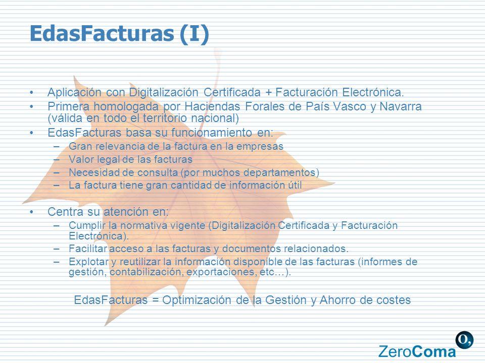 EdasFacturas (I) Aplicación con Digitalización Certificada + Facturación Electrónica. Primera homologada por Haciendas Forales de País Vasco y Navarra