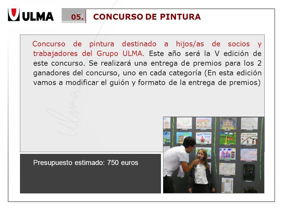 05. CONCURSO DE PINTURA Concurso de pintura destinado a hijos/as de socios y trabajadores del Grupo ULMA. Este año será la V edición de este concurso.