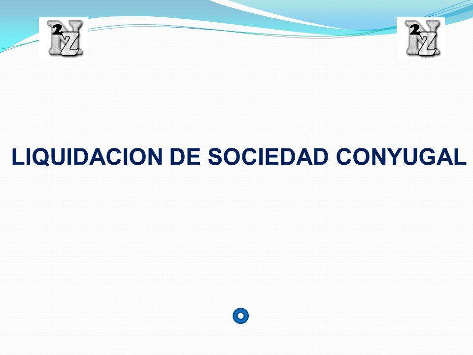 LIQUIDACION DE SOCIEDAD CONYUGAL