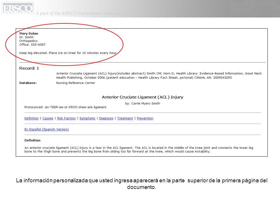 La información personalizada que usted ingresa aparecerá en la parte superior de la primera página del documento.