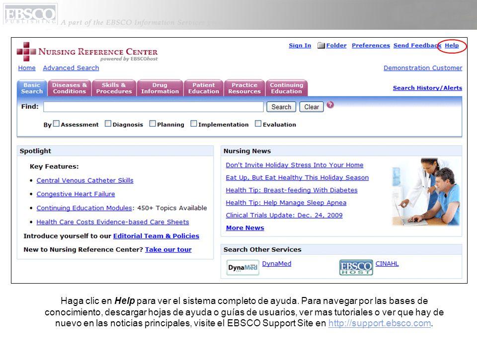 Haga clic en Help para ver el sistema completo de ayuda. Para navegar por las bases de conocimiento, descargar hojas de ayuda o guías de usuarios, ver
