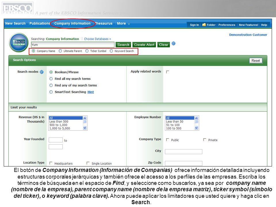 El botón de Company Information (Información de Companias) ofrece información detallada incluyendo estructuras corporales jerárquicas y también ofrece el acesso a los perfiles de las empresas.
