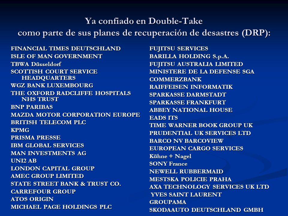 Ya confiado en Double-Take como parte de sus planes de recuperación de desastres (DRP): FINANCIAL TIMES DEUTSCHLAND ISLE OF MAN GOVERNMENT TBWA Düssel