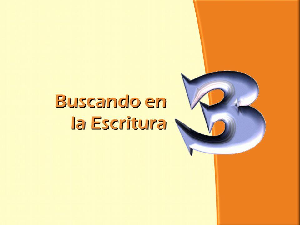 División Interamericana/Ministerio Personal Buscando en la Escritura Buscando en la Escritura