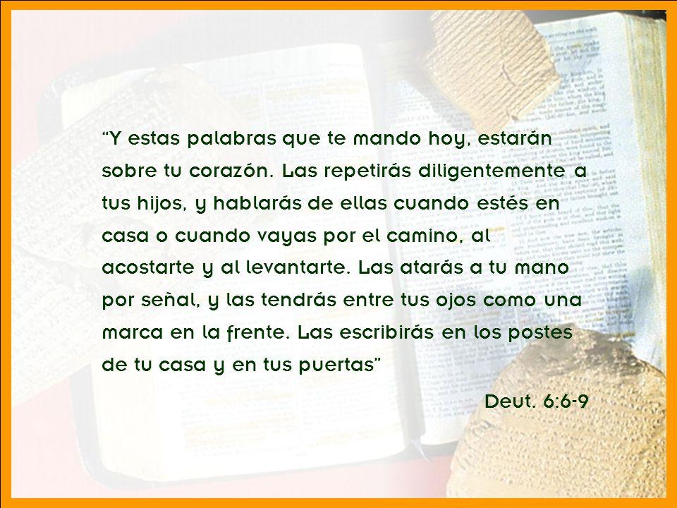 División Interamericana/Ministerio Personal Y estas palabras que te mando hoy, estarán sobre tu corazón. Las repetirás diligentemente a tus hijos, y h