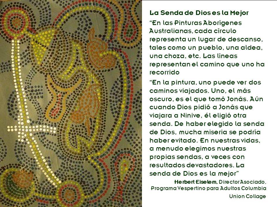 División Interamericana/Ministerio Personal La Senda de Dios es la Mejor En las Pinturas Aborígenes Australianas, cada círculo representa un lugar de