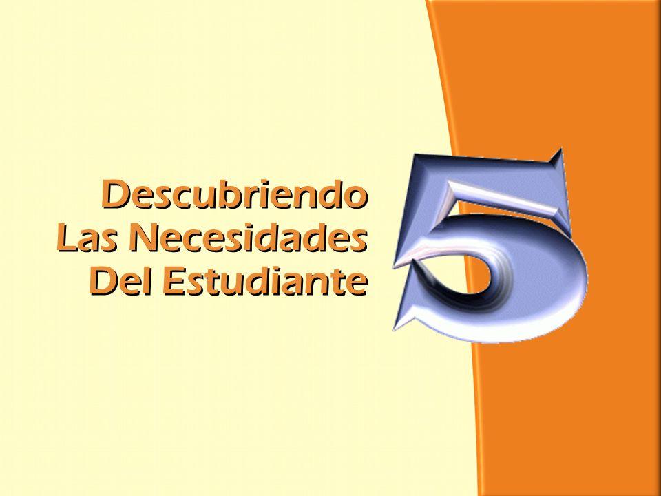 División Interamericana/Ministerio Personal Descubriendo Las Necesidades Del Estudiante Descubriendo Las Necesidades Del Estudiante