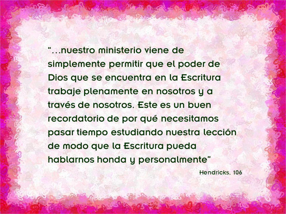 División Interamericana/Ministerio Personal …nuestro ministerio viene de simplemente permitir que el poder de Dios que se encuentra en la Escritura tr