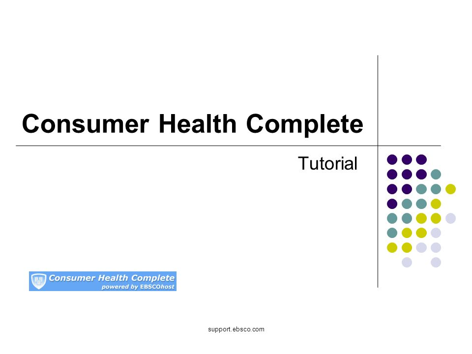 support.ebsco.com Consumer Health Complete Tutorial