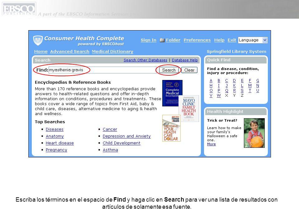 Escriba los términos en el espacio de Find y haga clic en Search para ver una lista de resultados con artículos de solamente esa fuente.