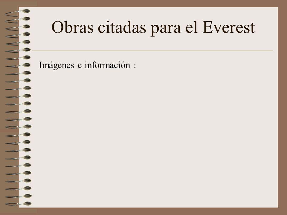 Obras citadas Imágenes e información de Encarta y otras fuentes