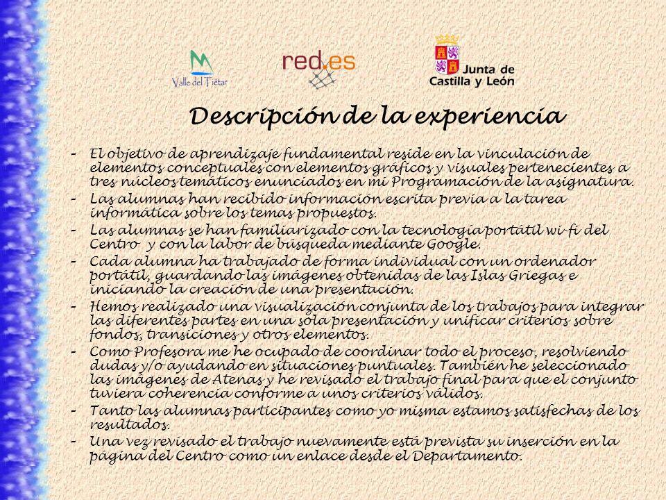 Descripción de la experiencia –El objetivo de aprendizaje fundamental reside en la vinculación de elementos conceptuales con elementos gráficos y visu