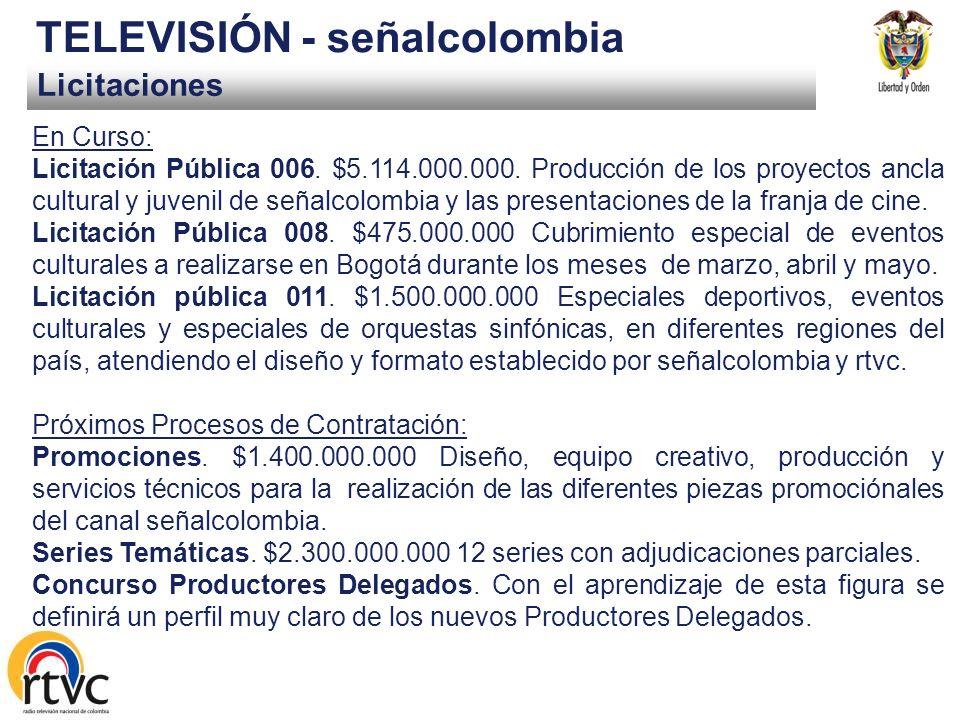 Licitaciones TELEVISIÓN - señalcolombia En Curso: Licitación Pública 006.