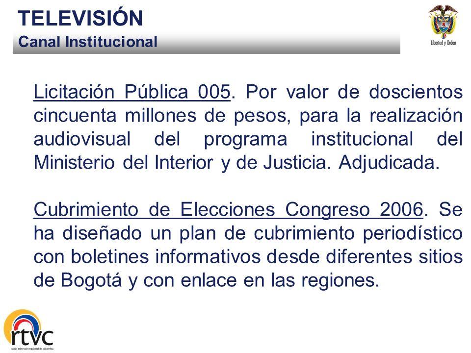 Canal Institucional TELEVISIÓN Licitación Pública 005.