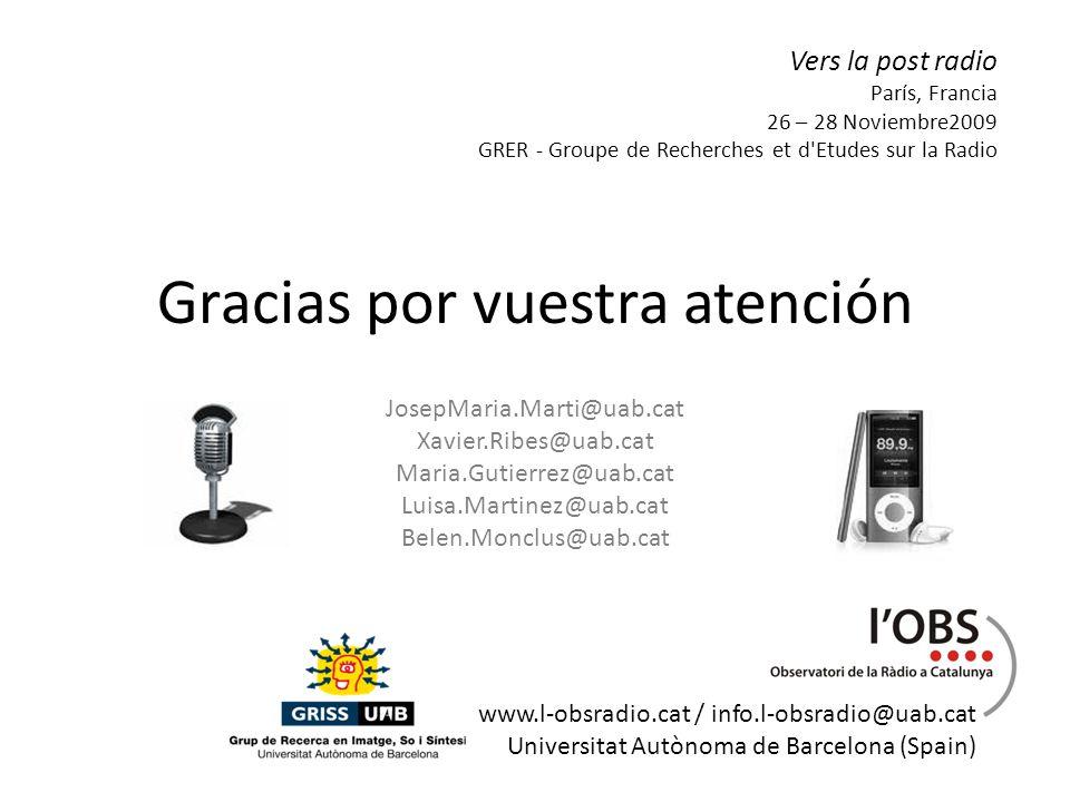 Gracias por vuestra atención JosepMaria.Marti@uab.cat Xavier.Ribes@uab.cat Maria.Gutierrez@uab.cat Luisa.Martinez@uab.cat Belen.Monclus@uab.cat www.l-