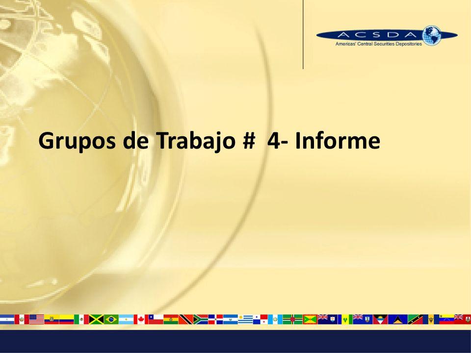 Grupos de Trabajo # 4- Informe