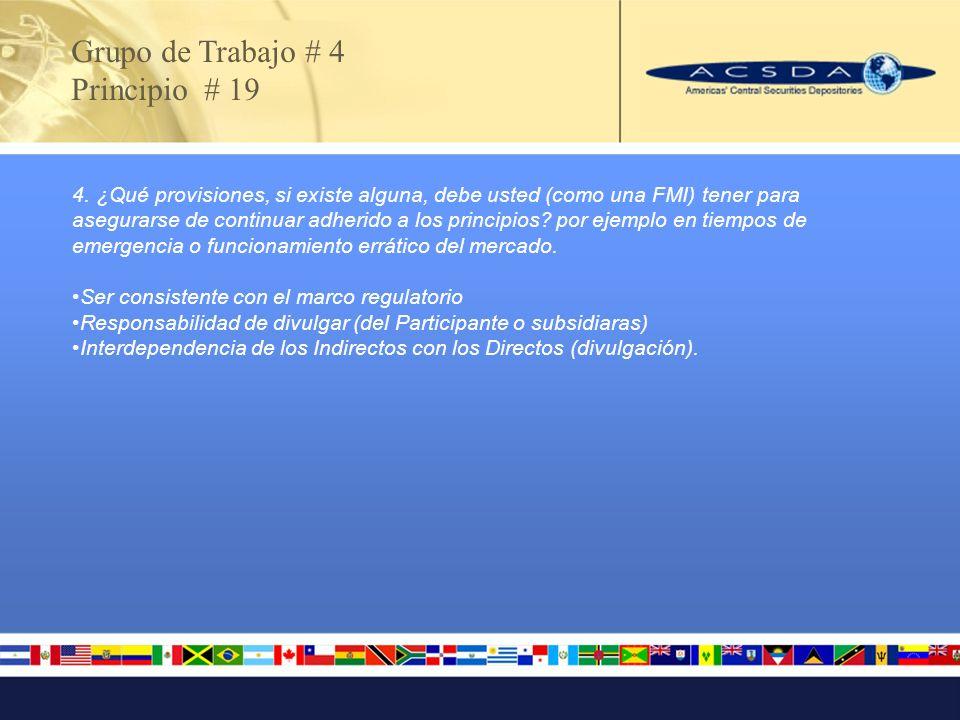 Grupo de Trabajo # 4 Principio # 20 Enlaces entre FMIs 1.