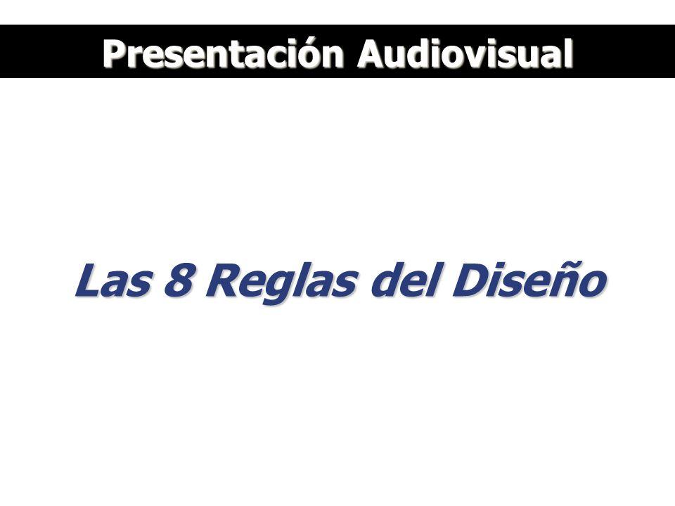 Presentación Audiovisual Las 8 Reglas del Diseño