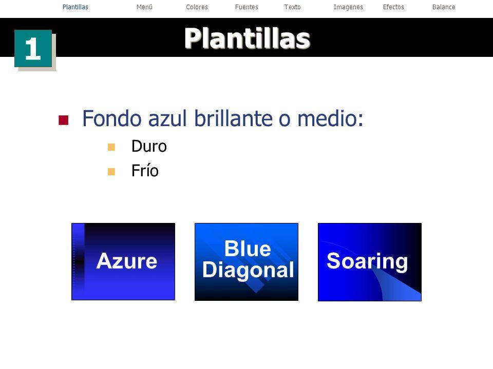 Plantillas Fondo azul brillante o medio: Duro Frío 1 1 Blue Diagonal SoaringAzure PlantillasMenúColoresFuentesTextoImagenesEfectosBalance