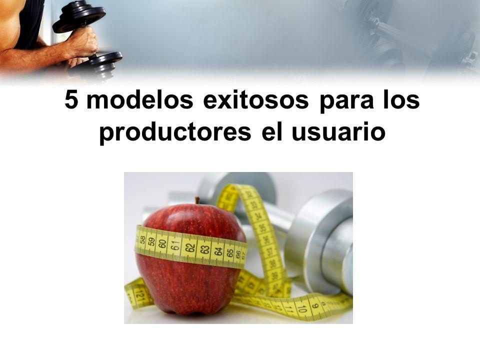 5 modelos exitosos para los productores el usuario