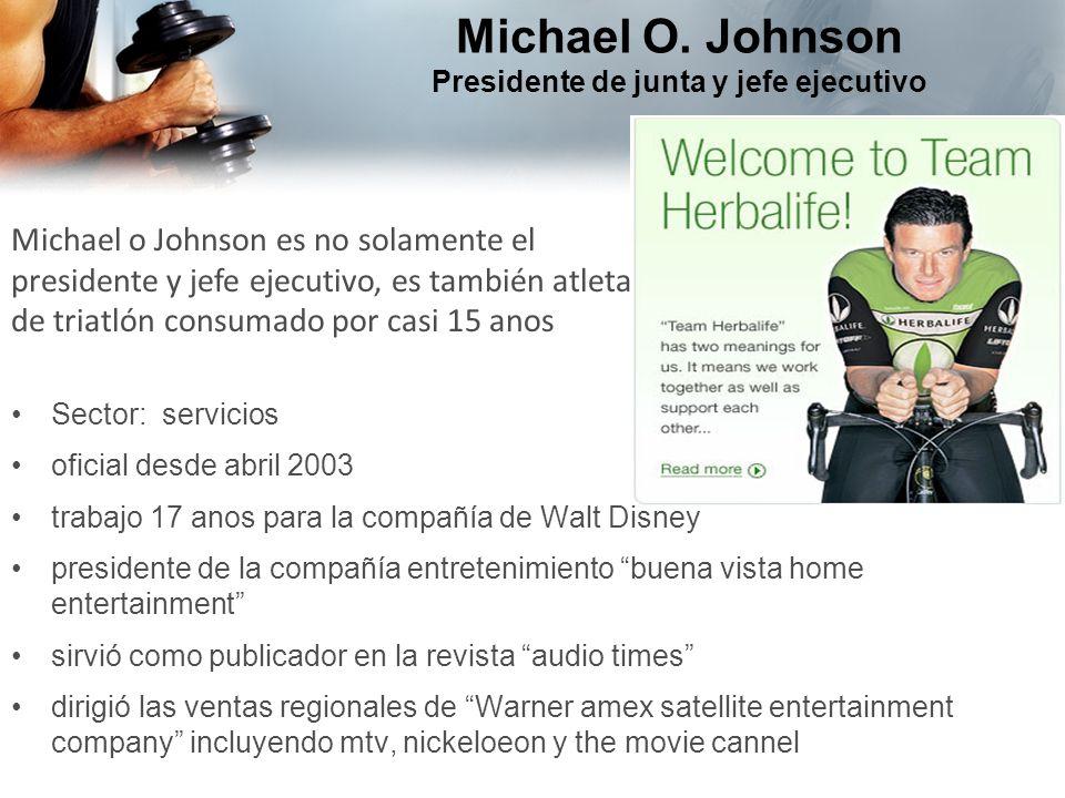 Michael O. Johnson Presidente de junta y jefe ejecutivo Sector: servicios oficial desde abril 2003 trabajo 17 anos para la compañía de Walt Disney pre