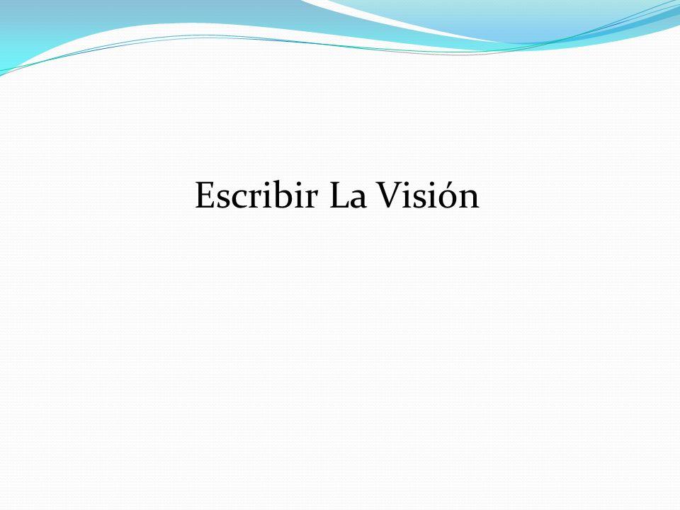 Escribir La Visión