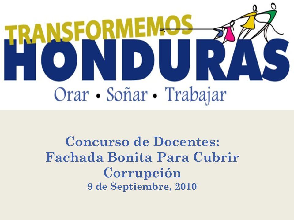 Concurso de Docentes: Fachada Bonita Para Cubrir Corrupción 9 de Septiembre, 2010