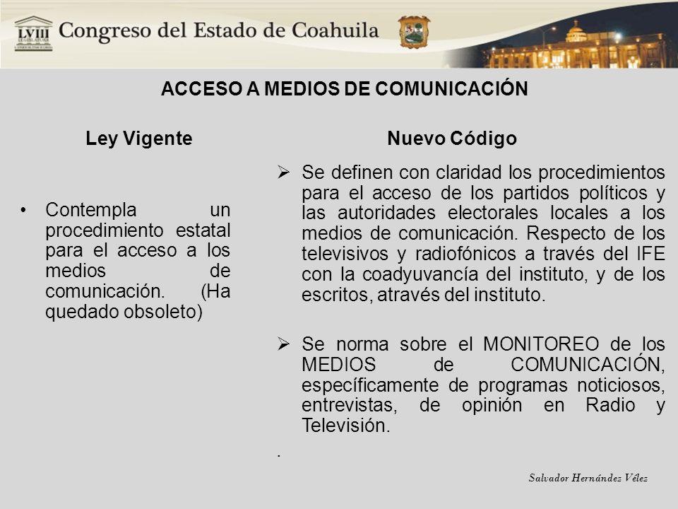 Salvador Hernández Vélez LIBERTAD DE EXPRESIÓN Ley Vigente No aplica Nuevo Código Se establece de manera expresa el respeto de los actores políticos en la manifestación de sus ideas, el acceso a la información y libertad de asociación que regula los artículos 6 y 9 constitucionales.