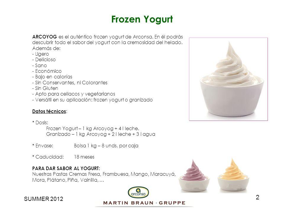 SUMMER 2012 ARCOYOG es el auténtico frozen yogurt de Arconsa. En él podrás descubrir todo el sabor del yogurt con la cremosidad del helado. Además de: