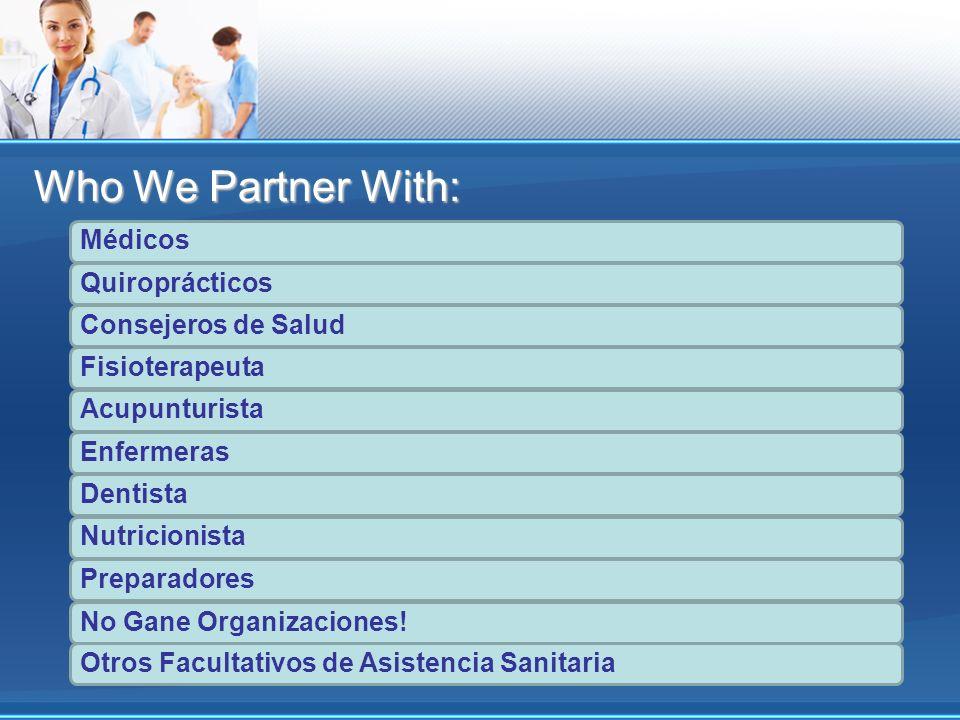 Médicos QuiroprácticosConsejeros de Salud Fisioterapeuta Acupunturista EnfermerasDentista Nutricionista Preparadores No Gane Organizaciones!Otros Facu