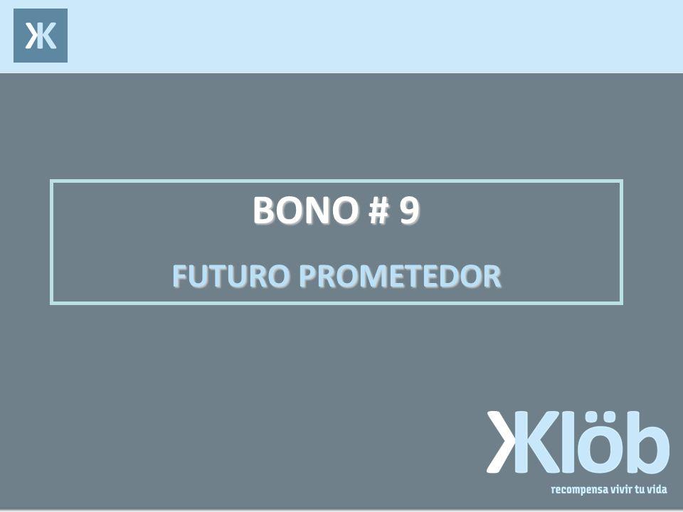 BONO # 9 FUTURO PROMETEDOR