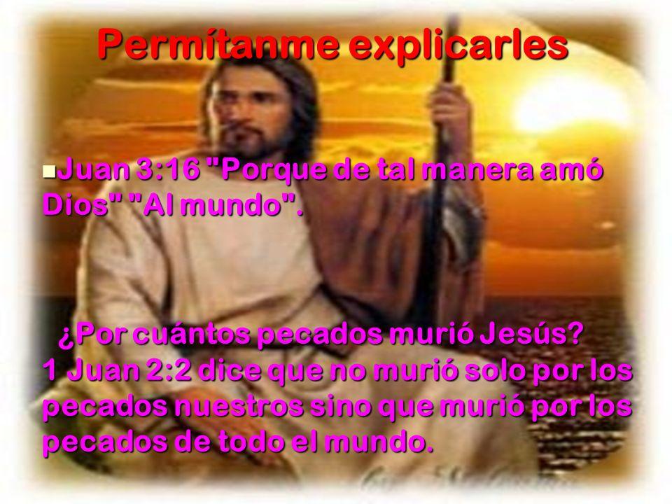 Permítanme explicarles Juan 3:16