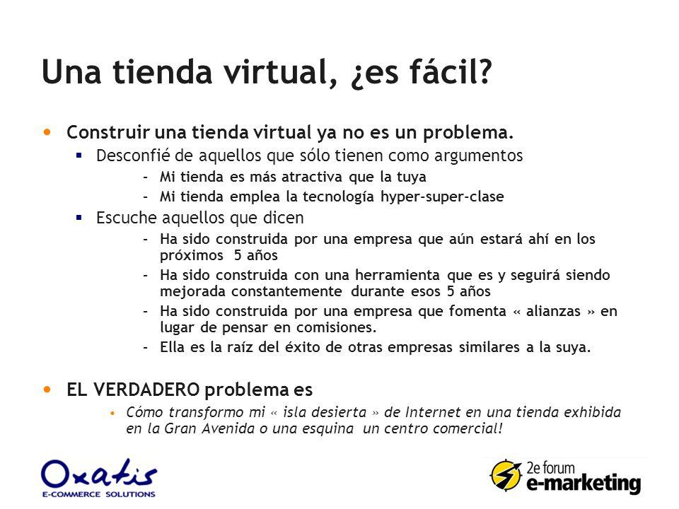 Una tienda virtual, ¿es fácil? Construir una tienda virtual ya no es un problema. Desconfié de aquellos que sólo tienen como argumentos –Mi tienda es