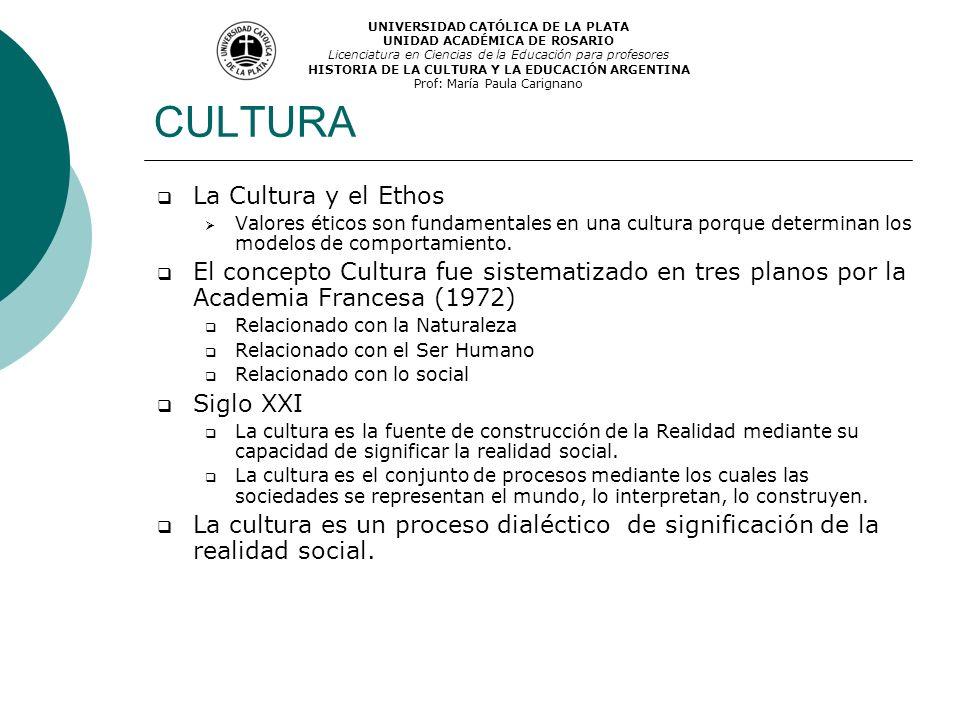 CULTURA La Cultura y el Ethos Valores éticos son fundamentales en una cultura porque determinan los modelos de comportamiento. El concepto Cultura fue