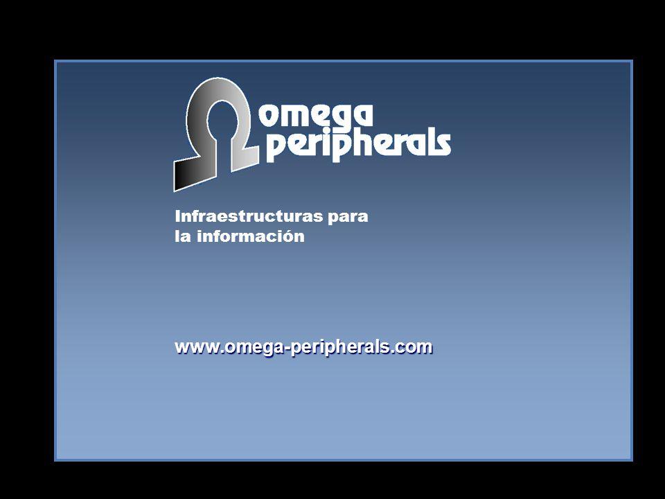 Infraestructuras para la información www.omega-peripherals.com