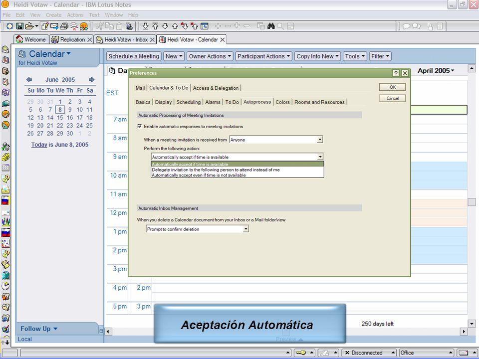 IBM Software Group | Lotus Software © 2005 IBM Corporation 14 Aceptación Automática