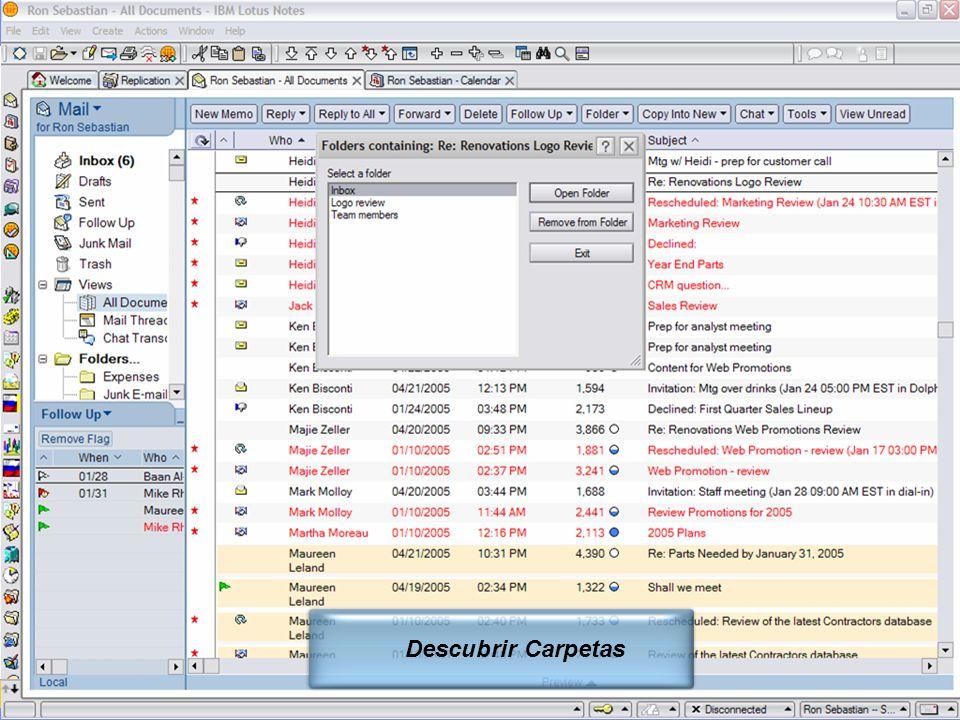 IBM Software Group | Lotus Software © 2005 IBM Corporation 18 Descubrir Carpetas