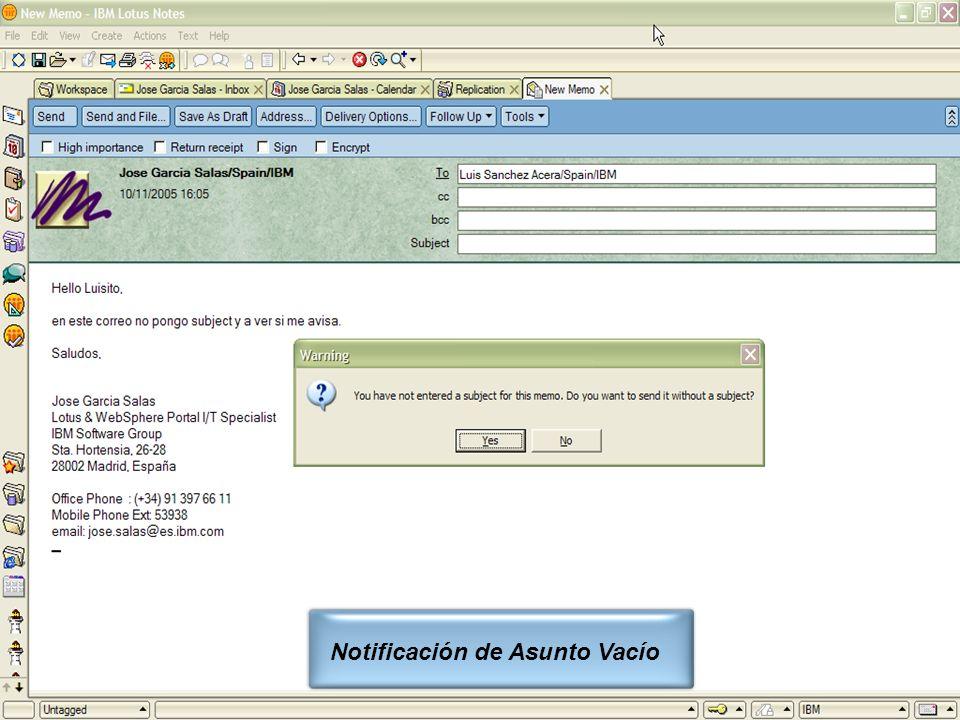 IBM Software Group | Lotus Software © 2005 IBM Corporation 19 Notificación de Asunto Vacío
