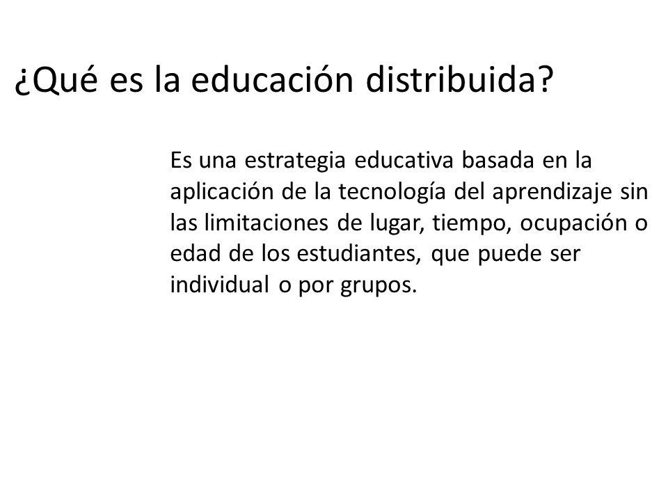 ¿Qué es la educación distribuida.
