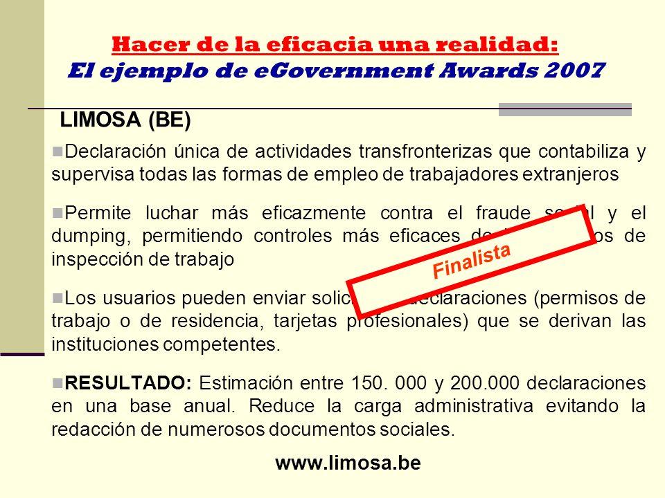 Hacer de la eficacia una realidad: El ejemplo de eGovernment Awards 2007 LIMOSA (BE) Declaración única de actividades transfronterizas que contabiliza