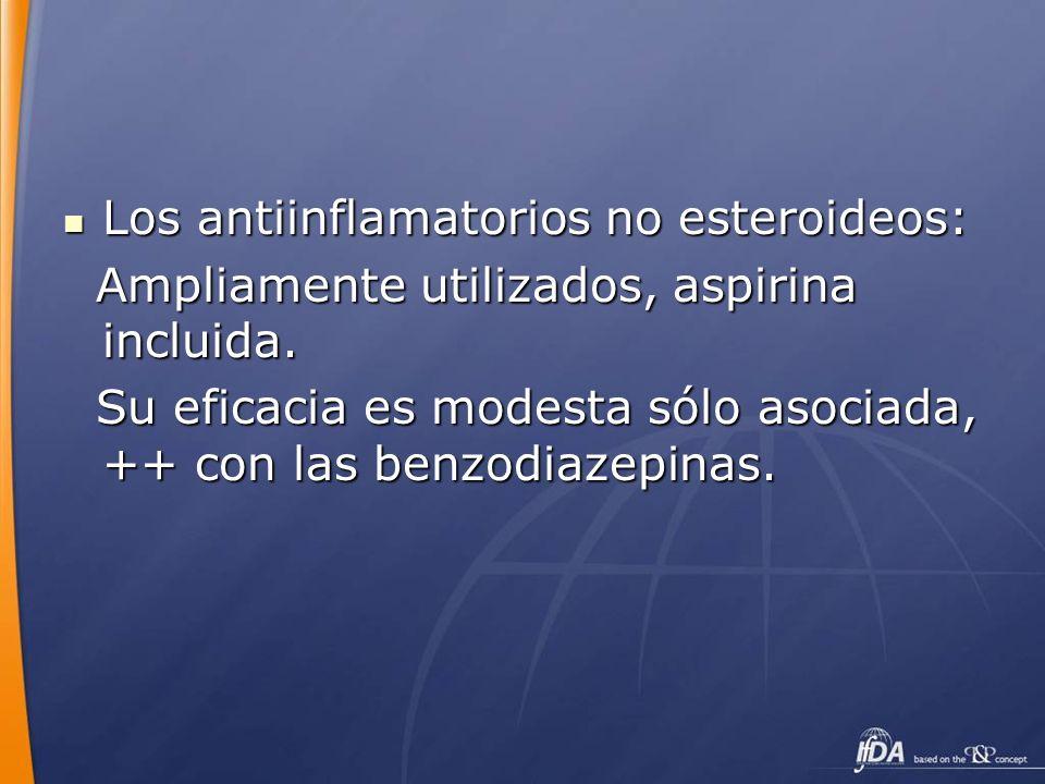 Los antiinflamatorios no esteroideos: Los antiinflamatorios no esteroideos: Ampliamente utilizados, aspirina incluida. Ampliamente utilizados, aspirin