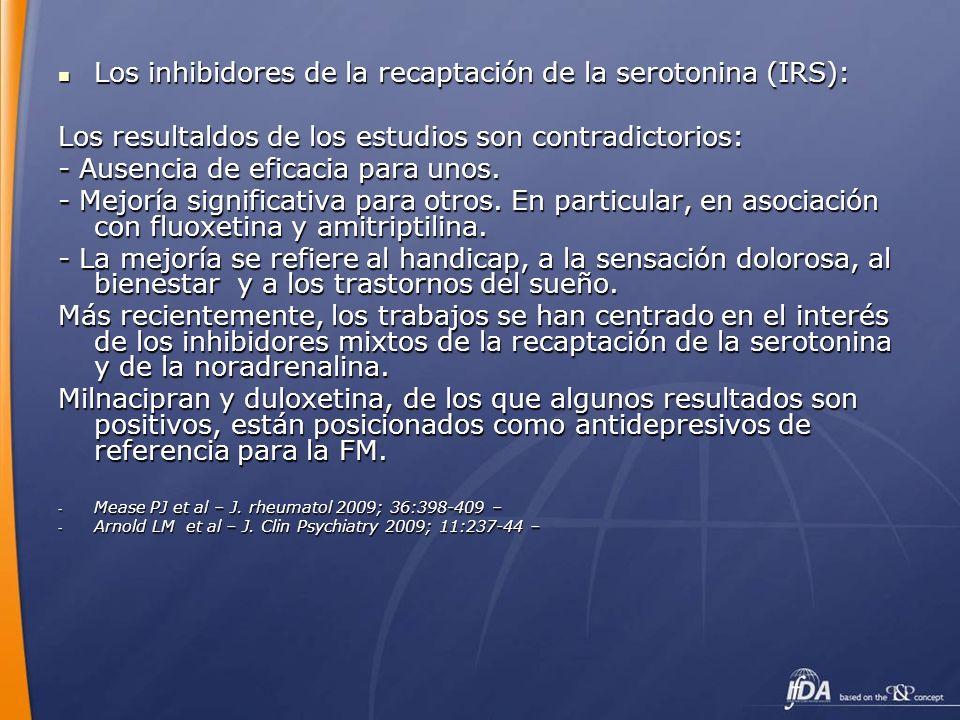 Los inhibidores de la recaptación de la serotonina (IRS): Los inhibidores de la recaptación de la serotonina (IRS): Los resultaldos de los estudios so