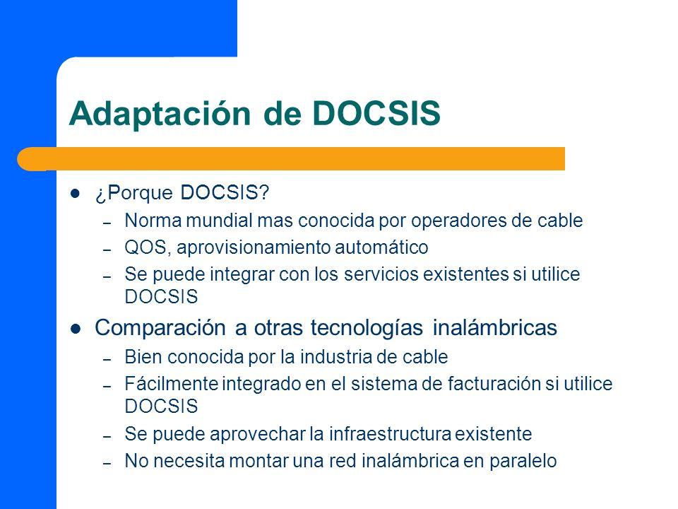 Proximos Pasos Identificar Tecnologia – DOCSIS – 802.11x disponibilidad de equipos Identificar pasos para la integración con el sistema de facturación y gestión de la red HFC