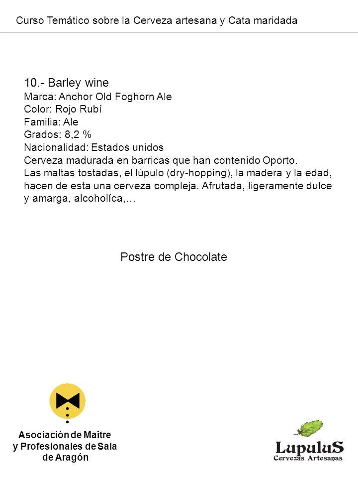 Curso Temático sobre la Cerveza artesana y Cata maridada Asociación de Maître y Profesionales de Sala de Aragón 10.- Barley wine Marca: Anchor Old Fog