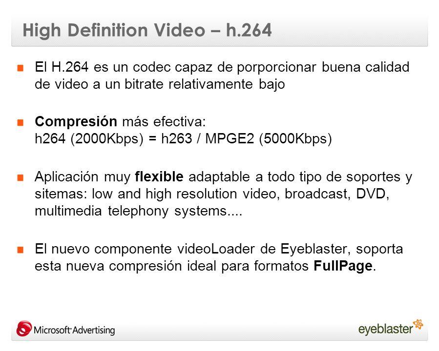 High Definition Video – h.264 El H.264 es un codec capaz de porporcionar buena calidad de video a un bitrate relativamente bajo Compresión más efectiv