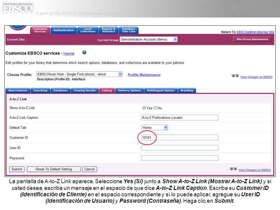La pantalla de A-to-Z Link aparece. Seleccione Yes (Si) junto a Show A-to-Z Link (Mostrar A-to-Z Link) y si usted desea, escriba un mensaje en el espa