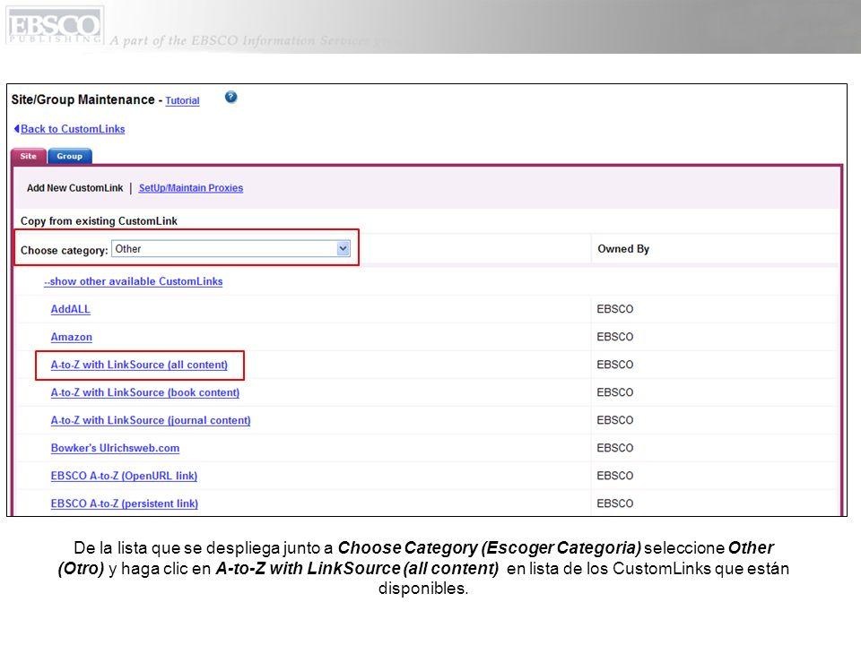 De la lista que se despliega junto a Choose Category (Escoger Categoria) seleccione Other (Otro) y haga clic en A-to-Z with LinkSource (all content) e