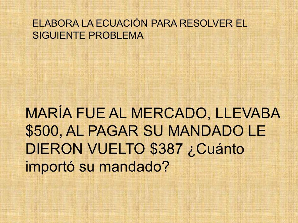 MARÍA FUE AL MERCADO, LLEVABA $500, AL PAGAR SU MANDADO LE DIERON VUELTO $387 ¿Cuánto importó su mandado.